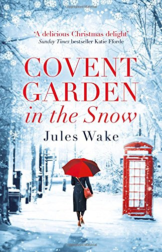 Covent Garden in the Snow: The most gorgeous and heartwarming Christmas romance of 2017! thumbnail