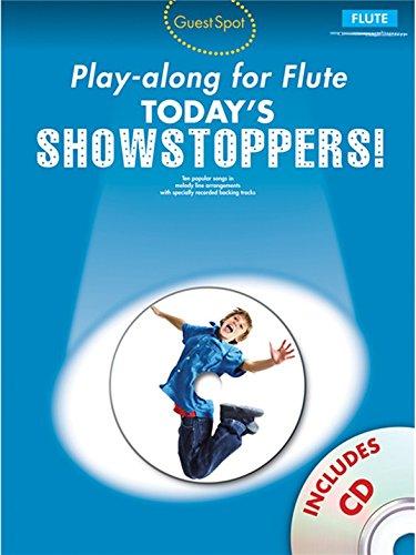 Guest Spot Playalong For Flute: Today's Showstoppers. Partitions, CD pour Flûte Traversière