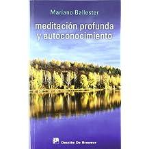 Meditación profunda y autoconocimiento (Caminos)