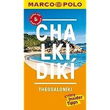 MARCO POLO Reiseführer Chalkidiki: Reisen mit Insider-Tipps. Inklusive kostenloser Touren-App & Update-Service
