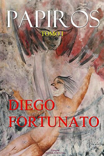 PAPIROS (Tomo I) por Diego Fortunato