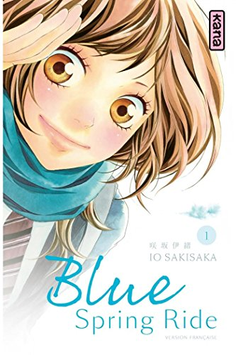 Blue Spring Ride - Tome 1 par Io Sakisaka