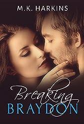 Breaking Braydon (English Edition)