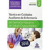 Técnico en Cuidados Auxiliares de Enfermería del Servicio Navarro de Salud-Osasunbidea. Temario. Volumen II: 2 (Osasunbidea 2015)