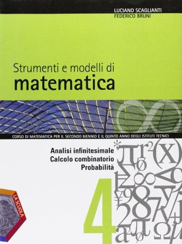 Strumenti e modelli di matematica. Per gli Ist. tecnici. Con espansione online: 2