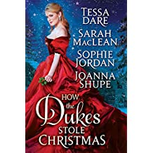 How the Dukes Stole Christmas: A Holiday Romance Anthology