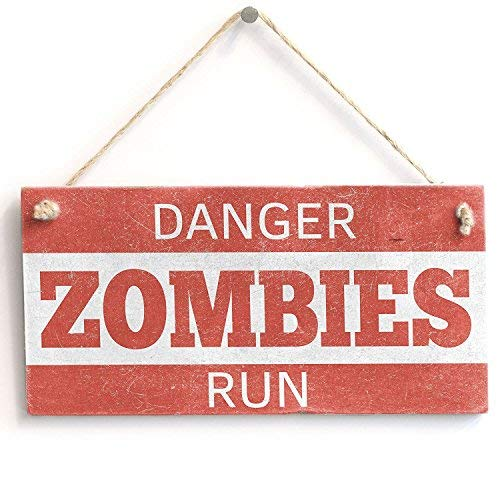 chuanghe3943 'Danger Zombies Run' Shab Chic Gift Sign -