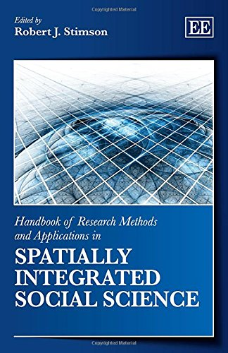 Handbook of Research Methods and Applications in Spatially Integrated Social Science (Handbooks of Research Methods and Applications Series)