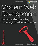 Modern Web Development: Understanding domains, technologies, and user experience (Developer Reference) (Developer Reference (Paperback))