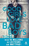 Good girls love bad boys, tome 1 par Scott