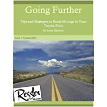 Going Further: Tips to Boost Fuel Mileage in a Toyota Prius (English Edition)