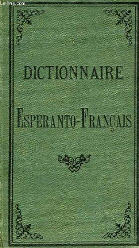 DICTIONNAIRE ESPERANTO-FRANCAIS, AVEC DE NOMBREUX DERIVES ET LOCUTIONS USUELLES