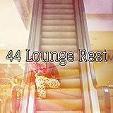 44 Lounge Rest