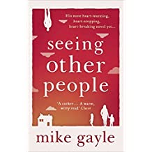 Seeing Other People by Mike Gayle (2015-11-03)