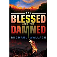 The Blessed and the Damned (Righteous Series)