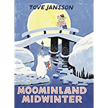 Moominland Midwinter (Moomins Collectors' Editions)
