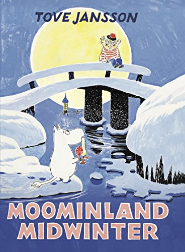 Moominland Midwinter (Moomins Collectors' Editions) por Jansson Tove