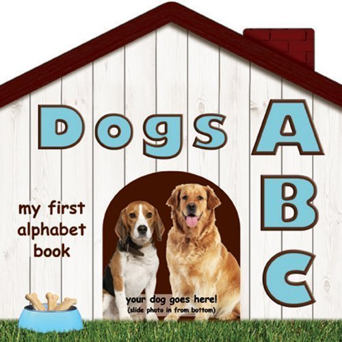 Dogs ABC (My First Alphabet Books (Michaelson Entertainment)) by Brad Epstein (2013) Board book