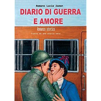 Diario Di Guerra E Amore