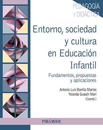 Entorno, sociedad y cultura en Educación Infantil (Psicología) por Antonio Luis Bonilla Martos