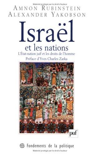 Israël et les nations : L'Etat-nation juif et les droits de l'homme