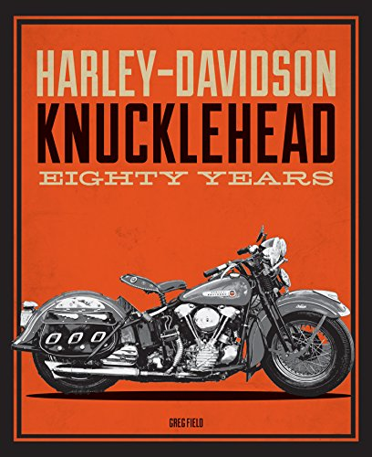 Harley-Davidson Knucklehead: Eighty Years (Harley Hummer)