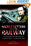 Secret Letters from the Railway: The...