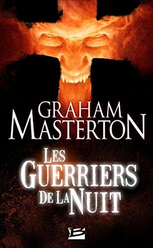 Les Guerriers de la Nuit: Les Guerriers de la Nuit, T1 (L'Ombre) par Graham Masterton