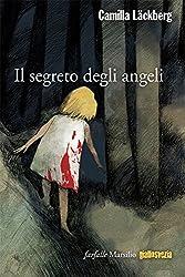 Il segreto degli angeli: L'ottava indagine di Erica Falck e Patrik Hedström (Farfalle)