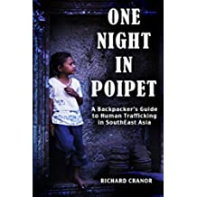 One Night In Poipet: A Backpacker's Guide to Human Trafficking in Southeast Asia (English Edition)