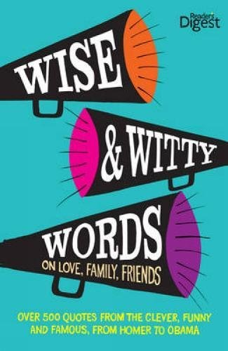 wise-and-witty-words-on-love-family-friends-readers-digest