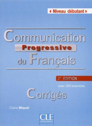 Communication progressive du français - Niveau débutant - Corrigés - 2ème édition