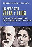 Un mese con Zelia e Luigi. Un pensiero e una preghiera al giorno con i beati Martin, genitori di Santa Teresina