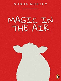 Magic in the Air: (Penguin Petit) by [Murty, Sudha]