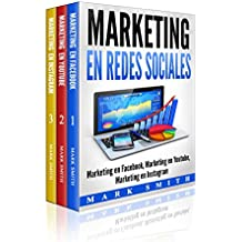 Marketing en Redes Sociales : Marketing en Facebook, Marketing en Youtube, Marketing en Instagram (Libro en Español/Social Media Marketing Book Spanish Version)