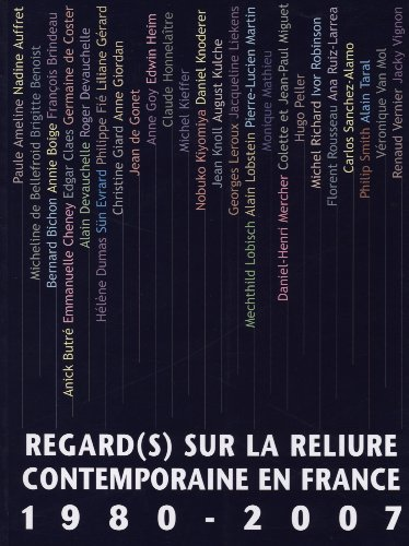 Regard(s) sur la reliure contemporaine en France 1...