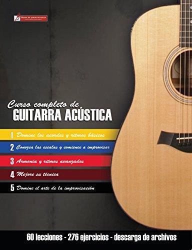 Curso completo de guitarra acústica: Método moderno de técnica y teoría aplicada de [Martinez