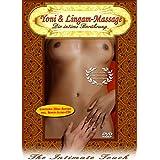 Yoni & Lingam-Massage - Die intime Berührung