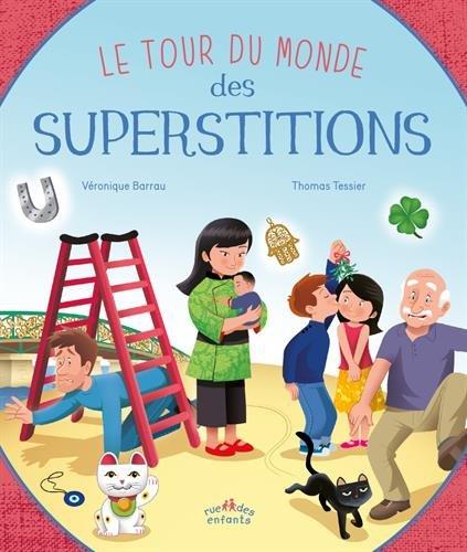 Le tour du monde des superstitions par Véronique Barrau