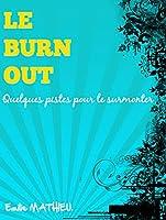 Ce court ouvrage vous propose quelques outils pour vaincre le burn-out et même pourquoi pas pour en sortir grandi !