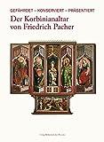 Der Korbinianaltar von Friedrich Pacher