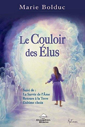 Le Couloir des Elus N.E. (Spiritualité) par Marie Bolduc
