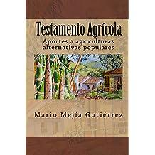 Testamento Agrícola (Spanish Edition)