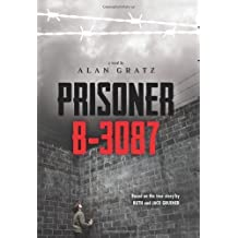 Prisoner B-3087 by Alan Gratz (2014-01-01)