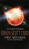 First Meetings: In The Enderverse (The Ender Quartet series)