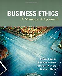 Business Ethics by Andrew C. Wicks (2009-07-18)