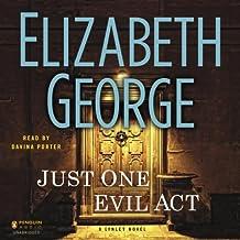 Just One Evil Act: A Lynley Novel, Book 18