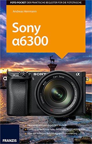 Preisvergleich Produktbild Foto Pocket Sony Alpha 6300