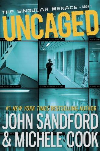 Uncaged (The Singular Menace, 1) (The Singular Menace Series)