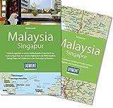 DuMont Reise-Handbuch Reiseführer Malaysia, Singapur: mit Extra-Reisekarte - Renate Loose